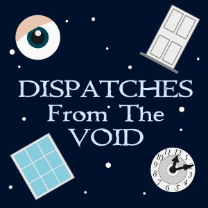 DispatchesFromTheVoid_TZ